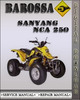 Thumbnail Barossa SANYANG NCA 250 Factory Service Repair Manual