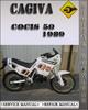 Thumbnail 1989 Cagiva Cocis 50 Factory Service Repair Manual