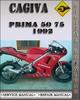 Thumbnail 1992 Cagiva Prima 50 75 Factory Service Repair Manual