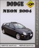 Thumbnail 2004 Dodge Neon Factory Service Repair Manual