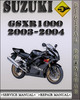 Thumbnail 2003-2004 Suzuki GSXR1000 Factory Service Repair Manual