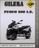 Thumbnail 2007 Gilera Fuoco 500 I.E. Factory Service Repair Manual