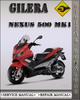 Thumbnail 2005-2006 Gilera Nexus 500 Mk1 Factory Service Repair Manual