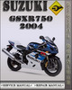 Thumbnail 2004 Suzuki GSXR750 Factory Service Repair Manual