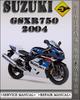Thumbnail 2004 Suzuki GSXR750 Factory Service Repair Manual