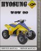 Thumbnail Hyosung WOW 90 Factory Service Repair Manual
