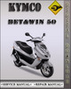 Thumbnail Kymco Bet&Win 50 Factory Service Repair Manual