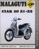 Thumbnail Malaguti Ciak 50 E1-E2 Factory Service Repair Manual