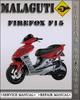 Thumbnail Malaguti Firefox F15 Factory Service Repair Manual