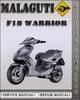 Thumbnail Malaguti F18 Warrior Factory Service Repair Manual