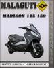 Thumbnail Malaguti Madison 125 150 Factory Service Repair Manual