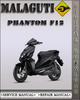 Thumbnail Malaguti Phantom F12 Factory Service Repair Manual