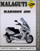 Thumbnail Malaguti Madison 400 Factory Service Repair Manual