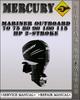 Thumbnail Mercury Mariner Outboard 70 75 80 90 100 115 Hp 2-stroke Factory Service Repair Manual