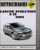 Thumbnail 2005 Mitsubishi Lancer Evolution 9 IX Factory Service Repair Manual