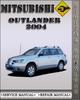 Thumbnail 2004 Mitsubishi Outlander Factory Service Repair Manual