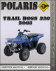 Thumbnail 2003 Polaris Trail Boss 330 Factory Service Repair Manual