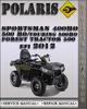 Thumbnail 2012 Polaris Sportsman 400 HO 500 HO Touring 500 HO Forest Tractor 500 EFI Factory Service Repair Manual