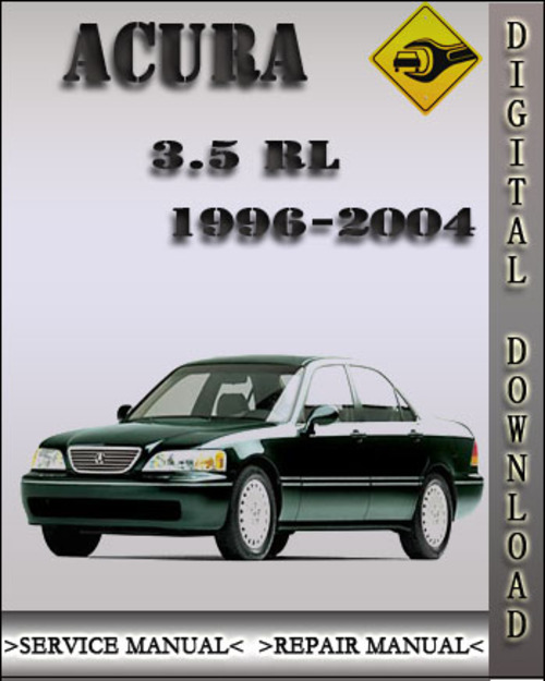 Pay For 1996-2004 Acura 3.5RL Factory Service Repair