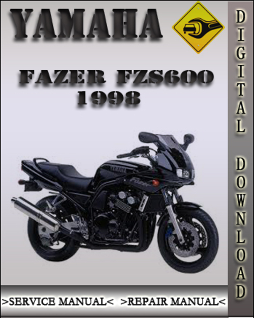 1998 yamaha fazer fzs600 factory service repair manual. Black Bedroom Furniture Sets. Home Design Ideas