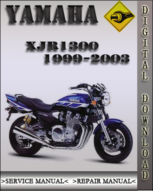1999 2003 yamaha xjr1300 factory service repair manual. Black Bedroom Furniture Sets. Home Design Ideas