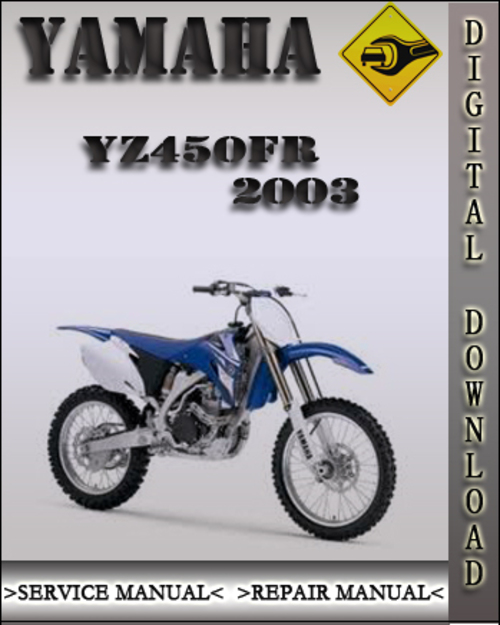 yamaha yz450fr 2003 service repair manual repairmanualspro. Black Bedroom Furniture Sets. Home Design Ideas