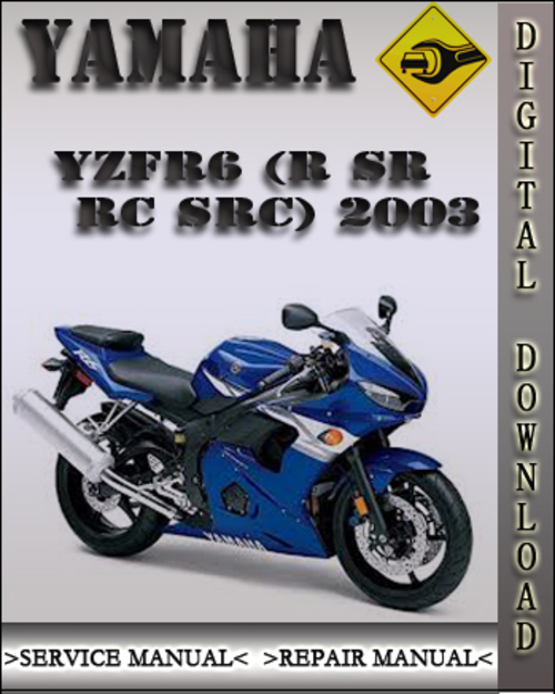 2003 yamaha yzfr6 r sr rc src factory service repair. Black Bedroom Furniture Sets. Home Design Ideas