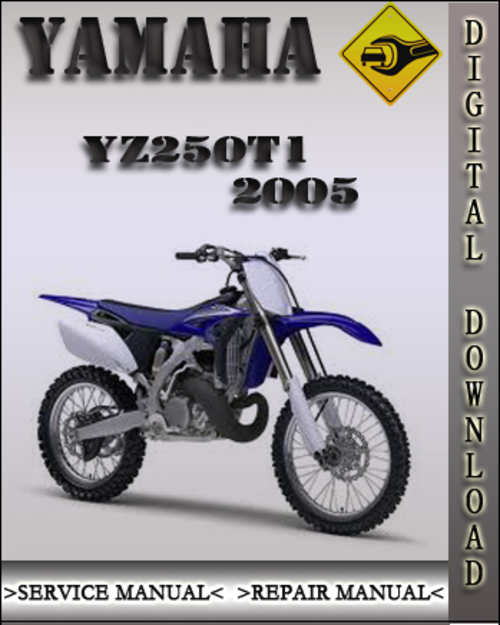 2005 yamaha yz250t1 factory owners service repair manual. Black Bedroom Furniture Sets. Home Design Ideas