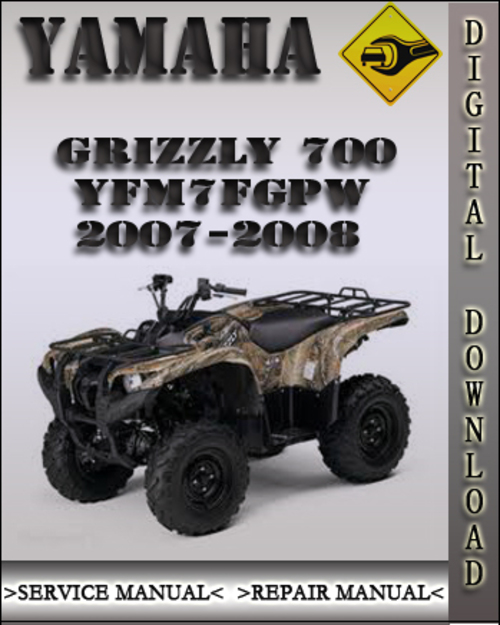 2007 2008 yamaha grizzly 700 yfm7fgpw factory service repair manual rh tradebit com service manual for 2008 yamaha grizzly 700 service manual for 2007 yamaha grizzly 700
