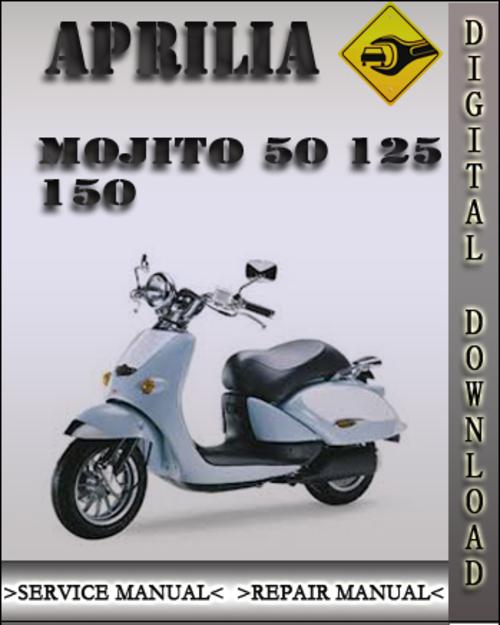 Aprilia Mojito 50 125 150 Factory Service Repair Manual Tradebit