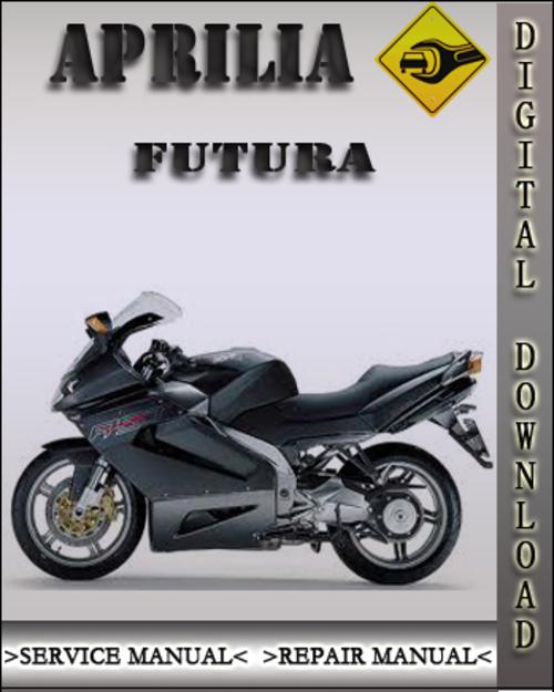 Aprilia Futura Factory Service Repair Manual
