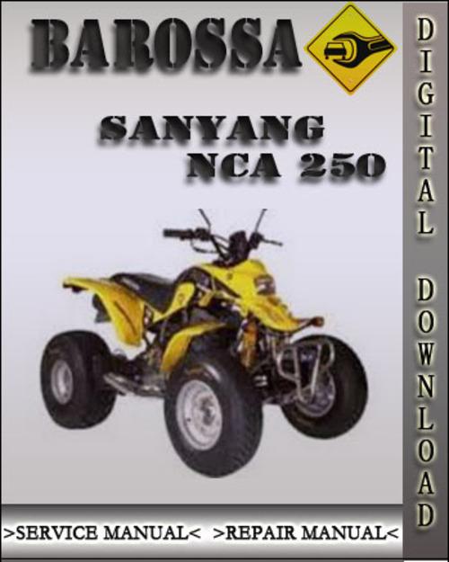 Barossa SANYANG NCA 250 Factory Service Repair Manual on