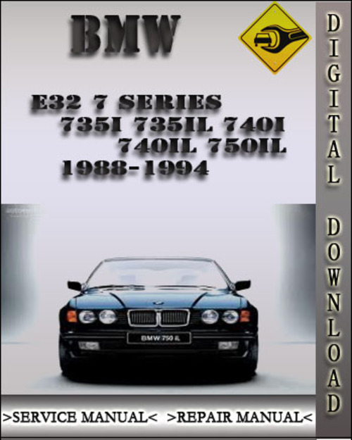 Pay for 1988-1994 BMW E32 7 Series 735i 735iL 740i 740iL 750iL Factory Service Repair Manual 1989 1990 1991 1992 1993
