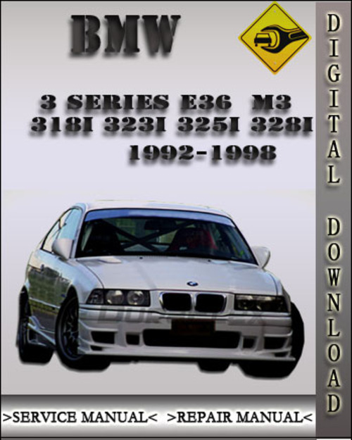 1992 1998 bmw 3 series e36 m3 318i 323i 325i 328i factory service r rh tradebit com bmw 318is owners manual pdf bmw 318is owners manual pdf