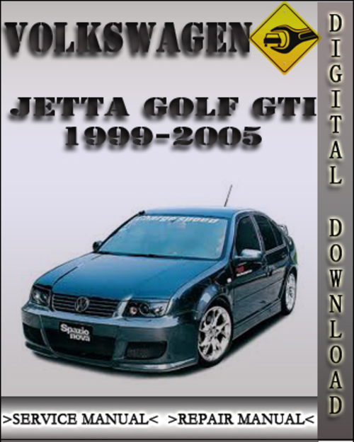 1999 2005 volkswagen jetta golf gti factory service repair. Black Bedroom Furniture Sets. Home Design Ideas