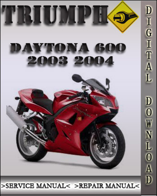 2003 2004 triumph daytona 600 factory service repair manual downl rh tradebit com Triumph Racing Triumph Daytona 675