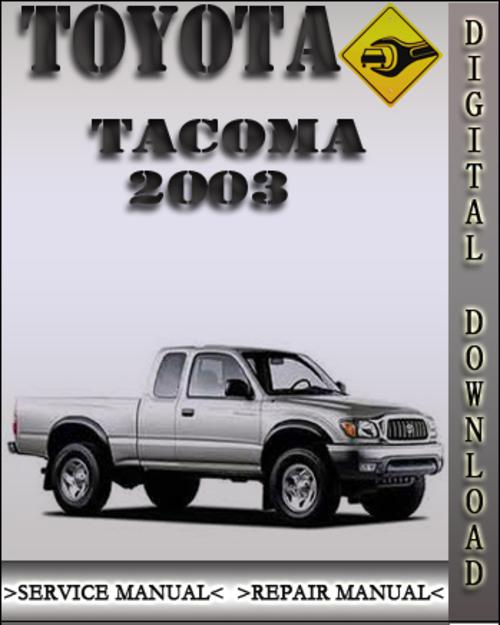 2003 toyota tacoma factory service manual service repair. Black Bedroom Furniture Sets. Home Design Ideas