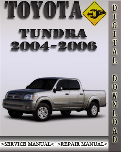 pay for 2004 2006 toyota tundra factory service repair manual 2005