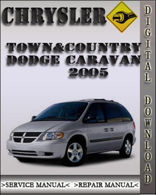 2005 Chrysler Town Country: 2005 Chrysler Town & Country Dodge Caravan Factory Service