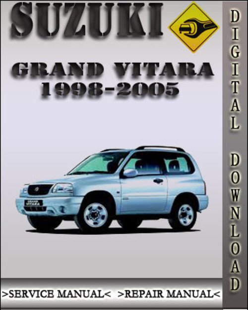 1998 2005 suzuki grand vitara factory service repair manual 1999 20 rh tradebit com manual grand vitara pdf manual grand vitara 2008