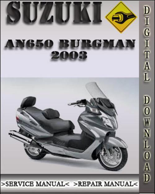 2003 Suzuki An650 Burgman Factory Service Repair Manual