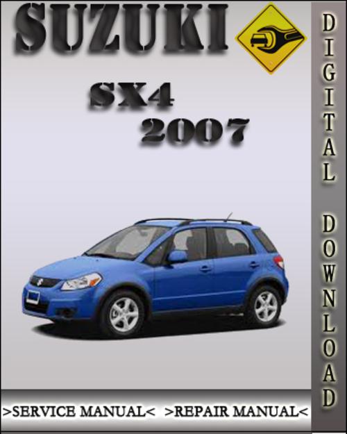 Pay for 2007 Suzuki SX4 Factory Service Repair Manual