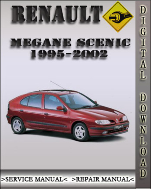 1995 1999 renault megane scenic factory service repair manual 1996 rh tradebit com renault grand scenic service manual renault grand scenic service manual pdf