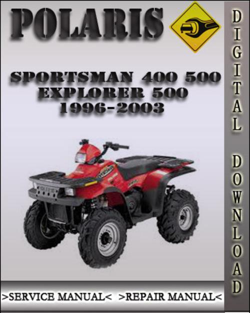 1996 2003 polaris sportsman 400 500 xplorer 500 factory. Black Bedroom Furniture Sets. Home Design Ideas