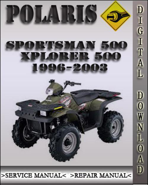 1996 2003 polaris sportsman xplorer 500 factory service. Black Bedroom Furniture Sets. Home Design Ideas