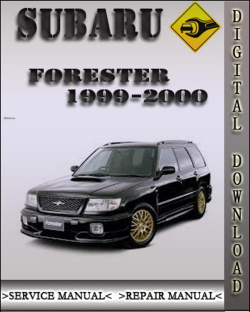 Pay for 1999-2000 Subaru Forester Factory Service Repair Manual