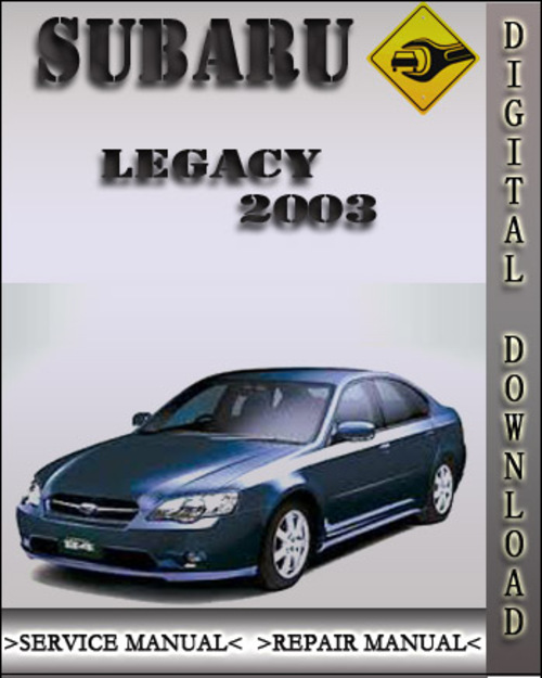 2003 Subaru Legacy Transmission: 2003 Subaru Legacy Factory Service Repair Manual