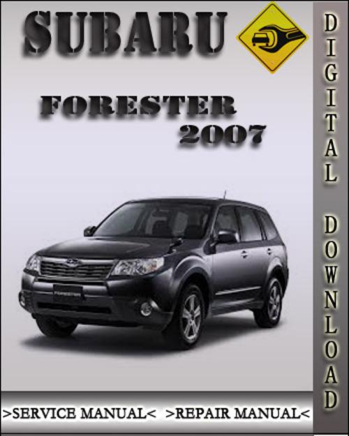 2007 Subaru Forester Factory Service Repair Manual
