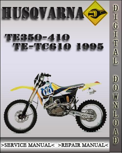 1995 husqvarna te350 410 te tc610 factory service repair manual d rh tradebit com husqvarna motorcycle manuals pdf husqvarna motorcycle service manual