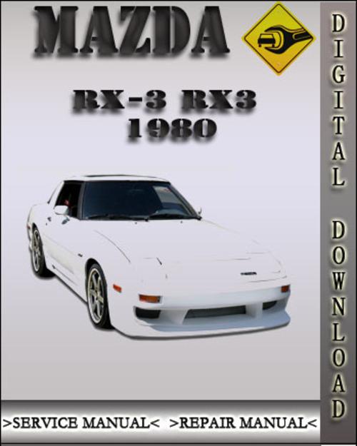 mazda rx7 rx 7 1980 car workshop manual repair manual service manual download